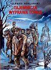 Tajemnicza wyprawa tomka wyd. 2012