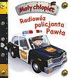 Emilie Beaumont, Nathalie Belineau. Radiowóz policjanta Pawła. Mały chłopiec.