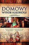Andrzej Fiedoruk. Domowy wyrób alkoholu.