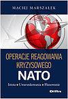 Maciej Marszałek. Operacje reagowania kryzysowego NATO.