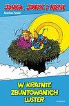 Kleks - 6 - Jonka, Jonek i Kleks: W krainie zbuntowanych luster.