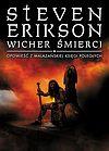Steven Erikson. Malazańska Księga Poległych #7 - Wicher śmierci (wyd. II).