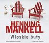 Henning Mankell. Włoskie buty. (1 CD mp3)