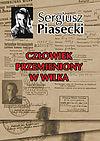 Sergiusz Piasecki. Człowiek przemieniony w wilka.