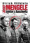 Josef Mengele doktor z Auschwitz