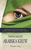 Tanya Valko. Arabska krew.