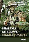 Paweł Makowiec, Marek Mroszczyk. Działania patrolowe lekkiej piechoty.