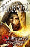 Jacek Piekara. Ja inkwizytor. Głód i pragnienie.