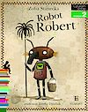 Zofia Stanecka. Robot Robert.
