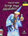 Wojciech Widłak. Syrop maga Abrakabry.