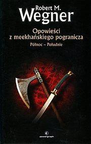 Opowieści z meekhańskiego pogranicza #1 - Północ-Południe (wyd. II, twarda oprawa)