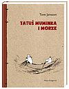 Tove Jansson. Tatuś Muminka i morze.