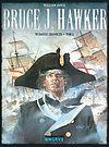 Bruce J. Hawker - wydanie zbiorcze, tom 1.
