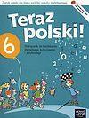 Anna Klimowicz. Teraz polski 6 Podręcznik do kształcenia literackiego, kulturowego i językowego + O świętach.