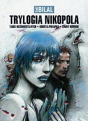 Trylogia Nikopola - Targi nieśmiertelnych, Kobieta pułapka, Zimny równik