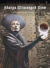 Skarga Utraconych Ziem - 7 - Rycerze Łaski #3: Czarodziejka Sanctus.