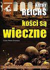 Kathy Reichs. Kości są wieczne. (CD MP3)