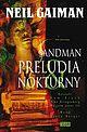 Sandman - 1 - Preludia i nokturny (wyd. II)