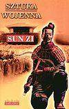 Sun Zi. Sztuka wojenna.