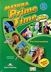 Matura Prime Time Plus Pre-intermediate Student