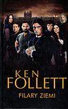 Ken Follett. Filary Ziemi.