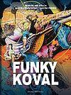 Funky Koval - Wydanie kolekcjonerskie.