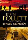 Ken Follett. Upadek gigantów.