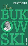 Charles Bukowski. Faktotum.