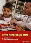Marta Bogdanowicz i inni. Uczeń z dysleksją w domu.