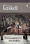 Elizabeth Gaskell. Niesamowite historie.