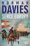 Norman Davies. Serce Europy.