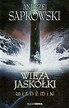 Andrzej Sapkowski. Wiedźmin #6. Wieża jaskółki.
