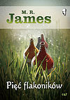 James M R. Pięć flakoników.