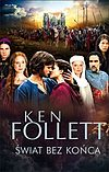Ken Follett. Świat bez końca.