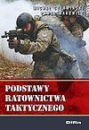 Michał Czerwiński, Paweł Makowiec. Podstawy ratownictwa taktycznego.