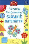 Pierwszy ilustrowany słownik matematyki dla dzieci.