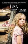 Lisa Scottoline. Nie odchodź.