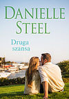 Danielle Steel. Druga szansa.