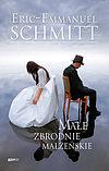 Eric-Emmanuel Schmitt. Małe zbrodnie małżeńskie.