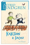 Astrid Lindgren. Karlsson z Dachu.