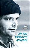 Ken Kesey. Lot nad kukułczym gniazdem.