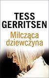 Tess Gerritsen. Milcząca dziewczyna.