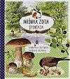 Stefan Casta, Bo Mossberg. Mrówka Zofia opowiada o kwiatach drzewach jagodach grzybach.