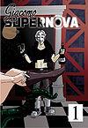 Giacomo Supernova - 1 - Łóżkowe igraszki, szampan i menuet (wyd. II)