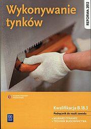 Wykonywanie tynków Podręcznik do nauki zawodu