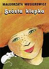 Małgorzata Musierowicz. Szósta klepka.