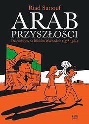 Arab przyszłości - 1 - Dzieciństwo na Bliskim Wschodzie (1978-1984)