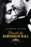 Kathryn Taylor. Powrót do Daringham Hall.