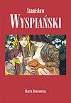 Marta Romanowska. Stanisław Wyspiański.