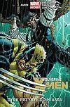 Wolverine i X-Men - 1 - Cyrk przybył do miasta.